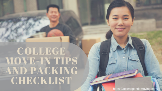 Packing Checklist College Move In tips Access Gentle Moving