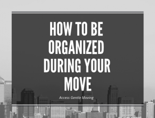 How To Be Organized During Your Move